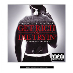 Get Rich Or Die Tryin' - Feature Film Soundtrack - 50 Cent - recorded at various venues across the USA and in Toronto