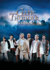 Celtic Thunder - Storm - recorded at The International Centre, Toronto