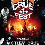 Crue Fest: Motley Crue, Buckcherry, Sixx A.M. - recorded at the Molson Amphitheatre, Toronto