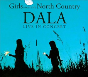 Dala - Girls from the North Country - recorded at The Richmond Hill Centre for the Performing Arts