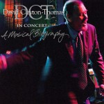 David Clayton-Thomas - In Concert - A Musical Biography - recorded at The Opera House, Toronto