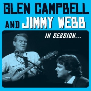 Glen Campbell- Jimmy Webb - In Session - recorded at CHCH-TV in Hamilton, Ontario