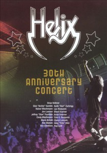 Helix - 30th Anniversary Concert - recorded at The Sanderson Centre - Brantford, Ontario