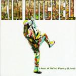 Kim Mitchell - I Am A Wild Party - recorded at The Oshawa Civic Centre