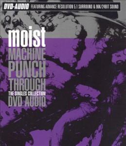 Moist - Machine Punch Through