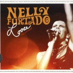 Nelly Furtado - Loose - The Concert - recorded at The Air Canada Centre, Toronto