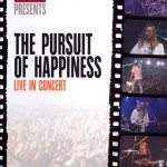 The Pursuit of Happiness - Live In Concert - recorded at Whistler Mountain, British Columbia