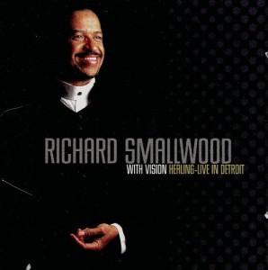 Richard Smallwood - Live In Detroit