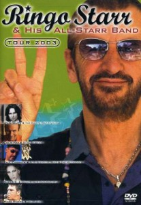 Ringo Starr - Tour 2003 - recorded at Casino Rama - Orillia, Ontario