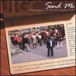 Send Me - The University of Toronto Gospel Choir - recorded at Bayview Glen Church