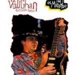 Stevie Ray Vaughan - Live at El Mocambo, Toronto