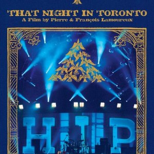 The Tragically Hip - That Night In Toronto - recorded at The Air Canada Centre