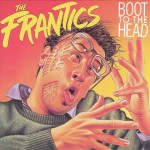 The Frantics - Boot to the Head - recorded at Toronto Free Theatre