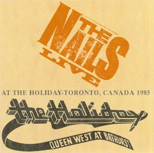 The Nails - Live at the Holiday Tavern, Toronto