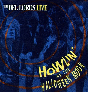 The Del Lords - Howlin' at the Halloween Mood - Dr. Rockit's, London Ont.