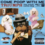 Triumph The Insult Comic Dog - Come Poop With Me - recorded at The University of Buffalo, NY