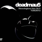 deadmau5 - Meowingtons Hax 2k11  Toronto - recorded at The Rogers Centre